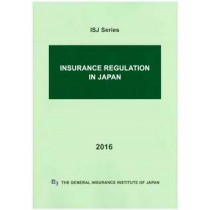 INSURANCE REGULATION IN JAPAN 2016