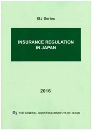 INSURANCE REGULATION IN JAPAN 2016