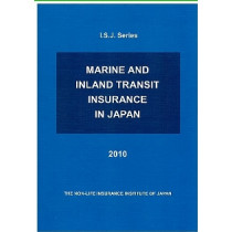 MARINE AND INLAND TRANSIT INSURANCE IN JAPAN 2010