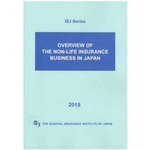 Overview of the Non-Life Insurance Business in Japan